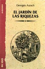 EL JARDÍN DE LAS RIQUEZAS