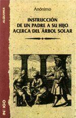 INSTRUCCIÓN DE UN PADRE A SU HIJO ACERCA DEL ÁRBOL    SOLAR