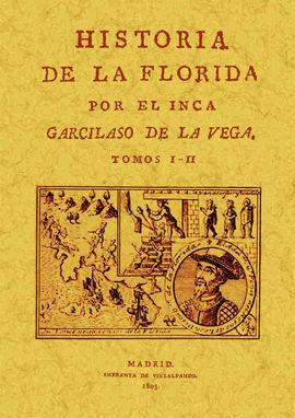 HISTORIA DE LA FLORIDA (TOMOS 1 Y 2)