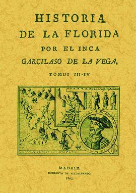 HISTORIA DE LA FLORIDA (TOMOS 3 Y 4)