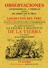 OSERVACIONES ASTRONOMICAS Y FISICAS HECHAS DE ORDEN DE S. MAG. EN