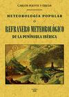 METEOROLOGIA POPULAR O REFRANERO METEOROLOGICO DE LA PENINSULA IB