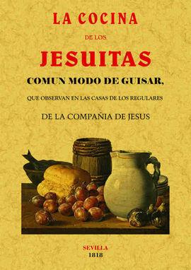 LA COCINA DE LOS JESUITAS.