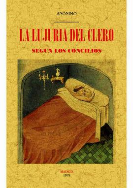 LA LUJURIA DEL CLERO SEGÚN LOS CONCILIOS