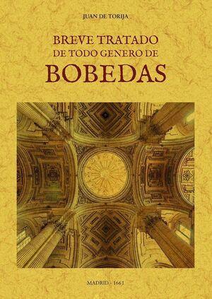 BREVE TRATADO DE TODO GENERO DE BÓBEDAS