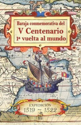 BARAJA CONMEMORATIVA V CENTENARIO VUELTA AL MUNDO