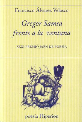 GREGOR SAMSA FRENTE A LA VENTANA