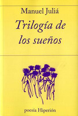 TRILOGIA DE LOS SUEÑOS