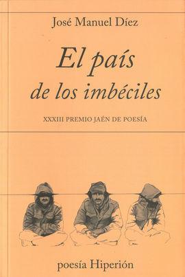 PAIS DE LOS IMBECILES,EL
