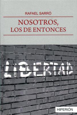 NOSOTROS, LOS DE ENTONCES