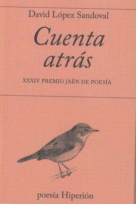 CUENTA ATRAS (XXXIV PREMIO JAEN DE POESIA)
