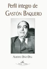 PERFIL ÍNTEGRO DE GASTÓN BAQUERO