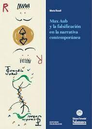 MAX AUB Y LA FALSIFICACIÓN EN LA NARRATIVA CONTEMPORÁNEA