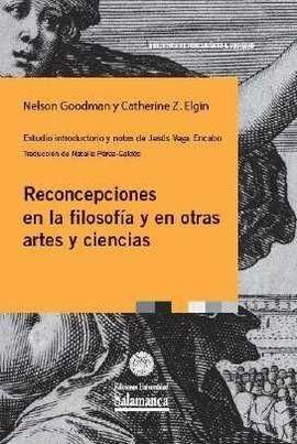 RECONCEPCIONES EN LA FILOSOFIA Y EN OTRAS ARTES Y CIENCIAS