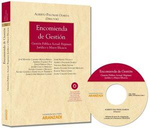 ENCOMIENDA DE GESTIÓN - GESTIÓN PÚBLICA ACTUAL: RÉGIMEN JURÍDICO Y MAYOR EFICACI