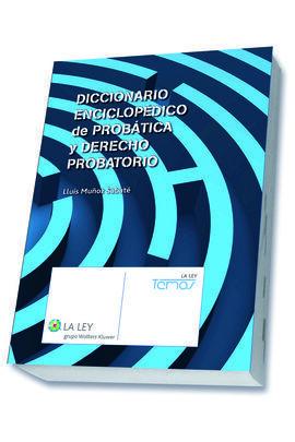 DICCIONARIO ENCICLOPEDICO DE PROBATICA Y DERECHO P