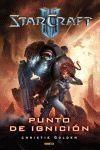 STARCRAFT II: PUNTO DE IGNICION