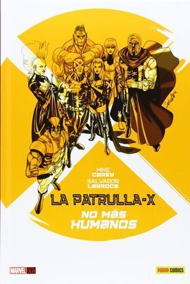 PATRULLLA X NO MAS HUMANOS