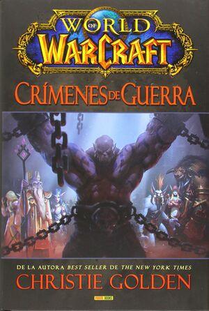 WORLD OF WARCRAFT CRIMENES DE GUERRA