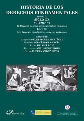 HISTORIA DE LOS DERECHOS FUNDAMENTALES. TOMO IV. SIGLO XX. VOLUME