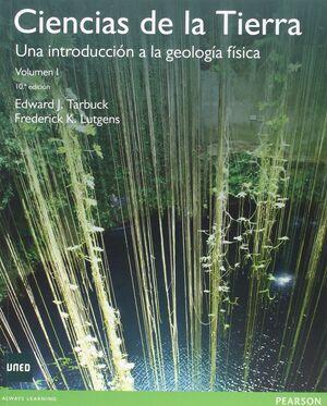 CIENCIAS DE LA TIERRA 1 (10/E) INTRODUCC.GEOLOGIA FISICA