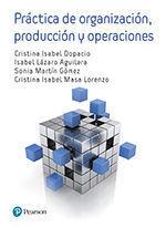 PRÁCTICA DE ORGANIZACIÓN. PRODUCCION Y OPERACIONES