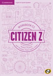 CITIZEN Z. WORKBOOK WITH DOWNLOADABLE AUDIO. C1