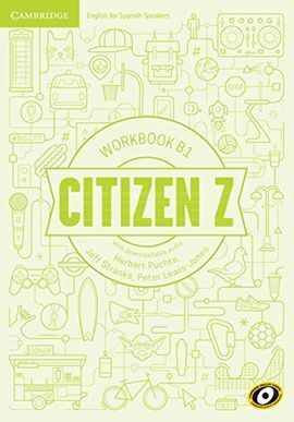 CITIZEN Z. WORKBOOK WITH DOWNLOADABLE AUDIO. B1