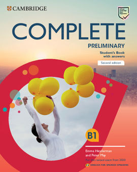 B1 COMPLETE PRELIMINARY SECOND EDITION ENGLISH FOR SPANISH SPEAKERS. STUDENT'S BOOK WIYH ANSWERS