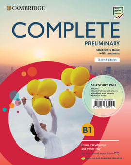 B1 COMPLETE PRELIMINARY SECOND EDITION STUDENT´S BOOK WITH ANSWERS. ENGLISH FOR SPANISH SPEAKERS. SELF-STUDY PACK (STUDENT'S BOOK WITH ANSWERS AND WORKBOOK WITH ANSWERS AND FULL CLASS AUDIO
