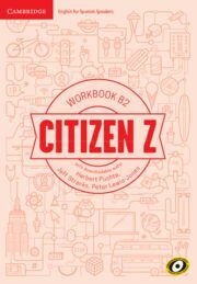 CITIZEN Z. WORKBOOK WITH DOWNLOADABLE AUDIO. B2