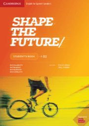 SHAPE THE FUTURE 2. STUDENT'S BOOK