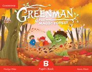 GREENMAN & THE MAGIC FOREST B PUPIL´S BOOK + STICKERS + POPOUTS + CD