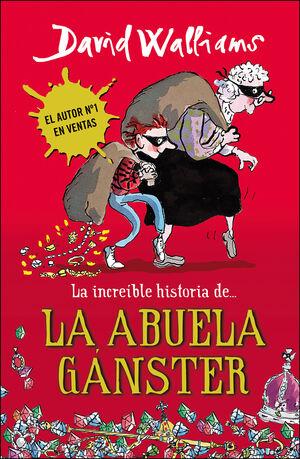 LA INCREIBLE HISTORIA DE LA ABUELA GANSTER