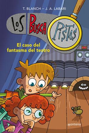 BUSCAPISTAS 8. EL CASO DEL FANTASMA DEL TEATRO