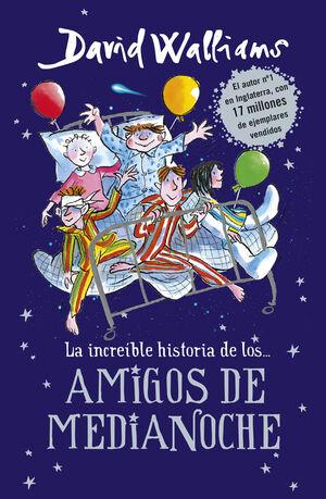 LA INCREIBLE HISTORIA DE... LOS AMIGOS DE MEDIANOCHE