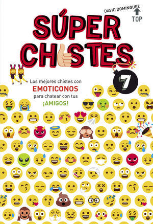 LOS MEJORES CHISTES CON EMOTICONOS PARA CHATEAR CON TUS ¡AMIGOS! (SÚPER CHISTES