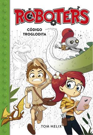 CODIGO TROGLODITA (SERIE ROBOTERS 2)