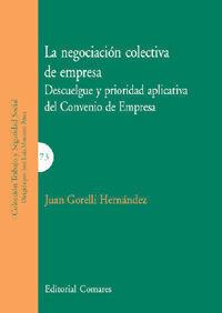 LA NEGOCIACIÓN COLECTIVA DE EMPRESA.
