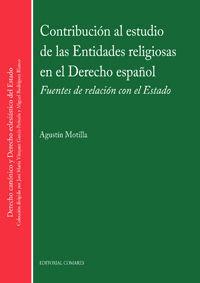 CONTRIBUCIÓN AL ESTUDIO DE LAS ENTIDADES RELIGIOSAS EN EL DERECHO ESPAÑOL