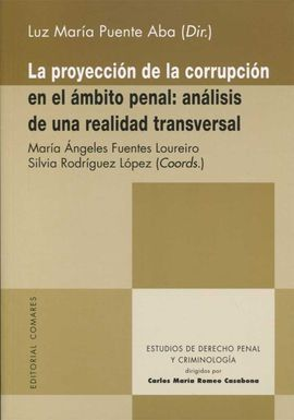LA PROYECCIÓN DE LA CORRUPCIÓN EN EL ÁMBITO PENAL