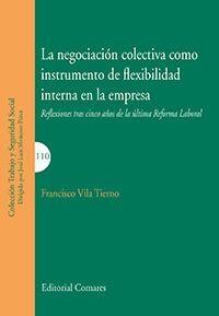 NEGOCIACION COLECTIVA COMO INSTRUMENTO DE FLEXIBILIDAD INTERNA EN LA EMPRESA LA