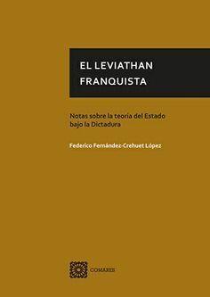 EL LEVIATHAN FRANQUISTA