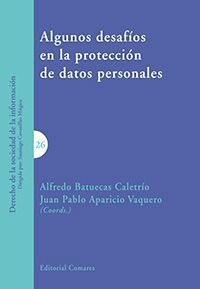 ALGUNOS DESAFIOS EN LA PROTECCION DE DATOS PERSONALES