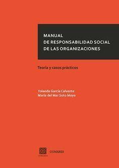 MANUAL DE RESPONSIBILIDAD SOCIAL DE LAS ORGANIZACIONES