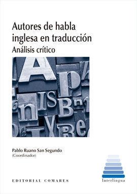AUTORES DE HABLA INGLESA EN TRADUCCION. ANALISIS CRITICO