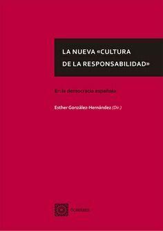 NUEVA CULTURA DE LA RESPONSABILIDAD EN LA DEMOCRACIA ESPAÑOLA