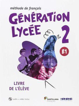 GENERATION LYCEE 2 B1 ELEVE+CD+DVD