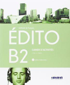 EDITO B2 EXERCICES+CD