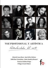 VOZ PROFESIONAL Y ARTISTICA:PARTICULARIDADES DEL CANTO